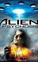 Alien Psychosis 2018 Full HD Film izle