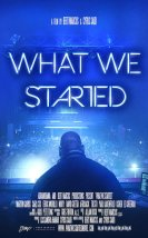 What We Started – 2018 – Full HD Sinema izle