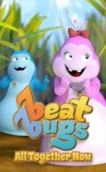 Beat Bugs: Şimdi Hep Birlikte – (Beat Bugs: All Together Now)