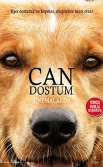 Can Dostum – (A Dog's Purpose)