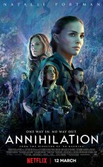 Annihilation 2018 Yok Oluş Full HD Film izle