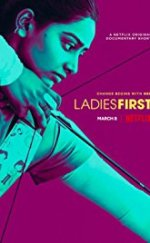 Ladies First 2018 Önce Bayanlar Full Film izle