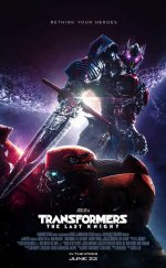 Transformers 5: Son Şövalye – (Transformers: The Last Knight)