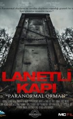 "Lanetli Kapı ""Paranormal Orman"" – (Door in the Woods)"