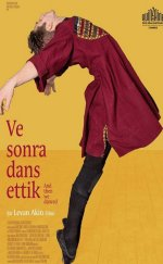 Ve Sonra Dans Ettik – (And Then We Danced)