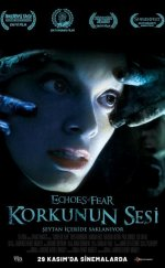Korkunun Sesi – (Echoes of Fear)