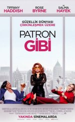 Patron Gibi – (Like a Boss)