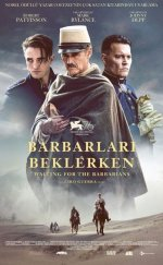Barbarları Beklerken – (Waiting For The Barbarians)