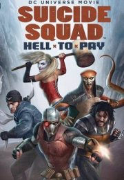 Suicide Squad: Cehennemin Bedeli – (Suicide Squad: Hell to Pay)